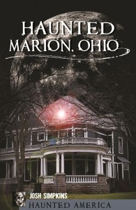 Haunted Marion, Ohio