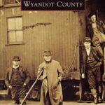 Wyandot County Ohio Book from Arcadia Press